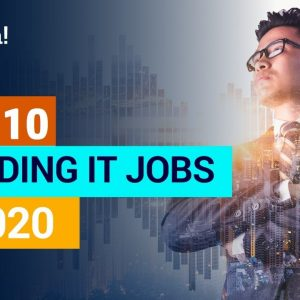 Top 10 IT Jobs Every Company will be Hiring for in 2020 | Most In-Demand IT Jobs in 2020 | Edureka
