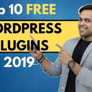 Top 10 FREE Best WORDPRESS Plugins for your site (2019)