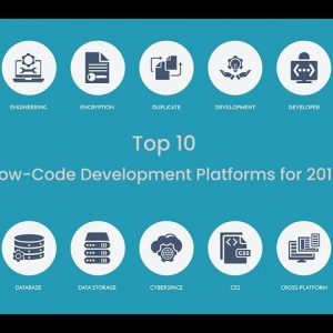 Top 10 Low-Code Development Platforms for 2019