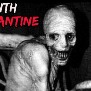 Top 10 Scary Quarantine Urban Legends